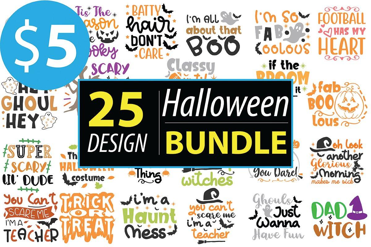 25 Halloween Bundle Svg, Funny Halloween svg, Halloween designs svg